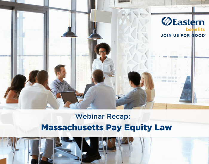 Webinar Recap: Massachusetts Pay Equity Law