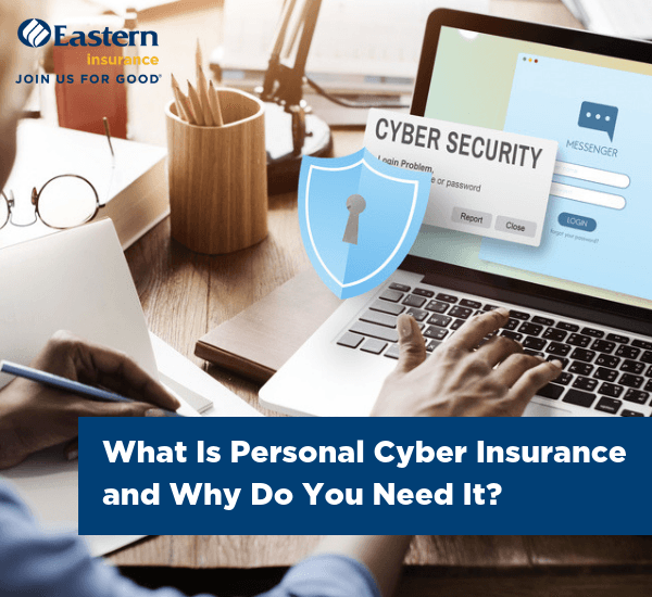 What Is Personal Cyber Insurance and Why Do You Need It?