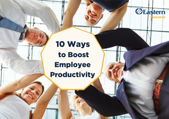 10 Ways to Boost Employee Productivity