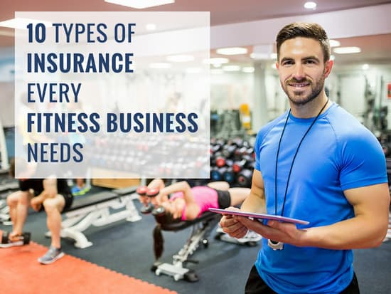 10 Types of Insurance Every Fitness Business Needs