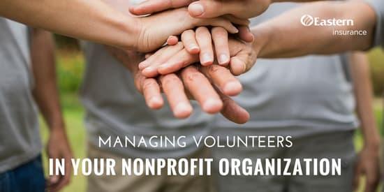 Managing Volunteers in Your Nonprofit Organization