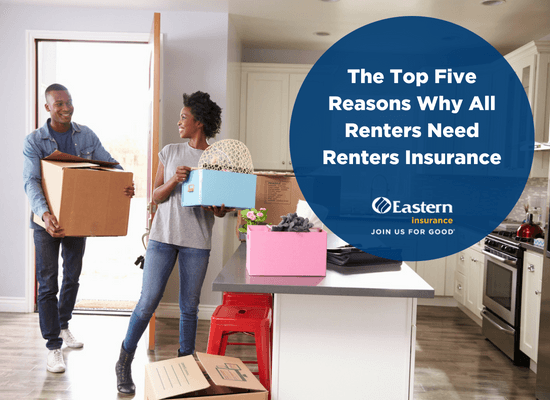 The Top Five Reasons Why All Renters Need Renters Insurance